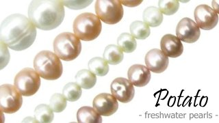potato freshwater pearls